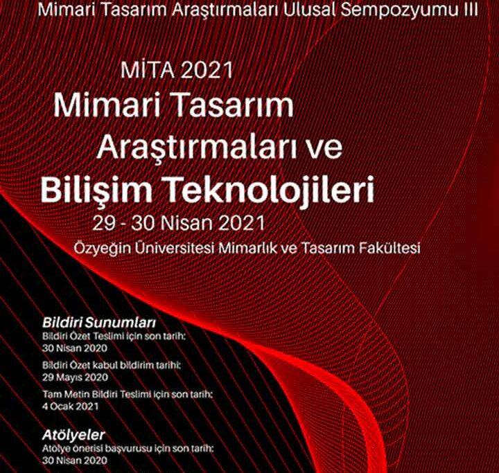 Mimari Tasarım Araştırmaları Ulusal Sempozyumu III-MİTA 2021